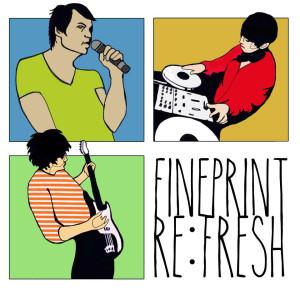 Fineprint's new album Re:fresh on Milkdipper